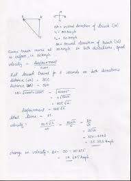 general physics a truck travelling due north at 50 kn hr turns
