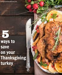 ways to save when buying your thanksgiving turkey