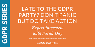 Data Quality Analyst Job Description Late To The Gdpr Party Don U0027t Panic But Do Take Action Expert