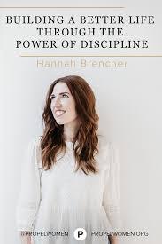 building a better life through the power of discipline propel women