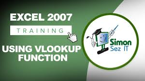 how to use the excel 2007 vlookup function youtube