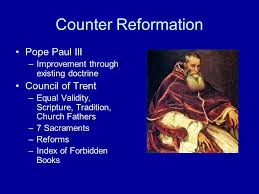 Council Of Trent Reforms Changes In The Catholic Church Ppt