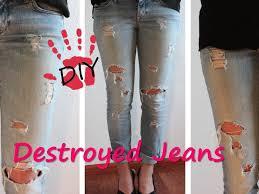 diy destroyed jeans boyfriend jeans used look youtube