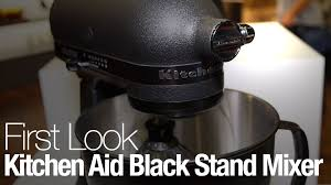 kitchenaid u0027s limited edition stand mixer is completely black youtube