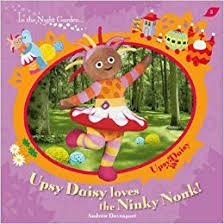 night garden upsy daisy loves ninky nonk andrew