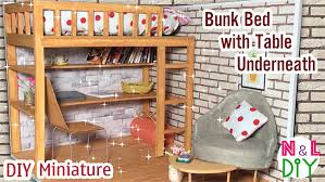 Bunk Bed With Table Underneath How To Make Bunk Bed With Table Underneath For Dollhouse