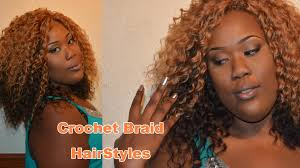 show me some hairstyles crochet braid hairstyles youtube