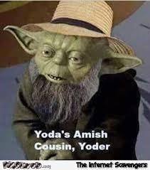 Funny Yoda Memes - funny yoda s amish cousin pmslweb