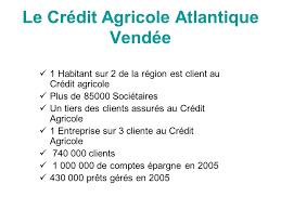 cr it agricole atlantique vend si e le credit agricole ppt télécharger