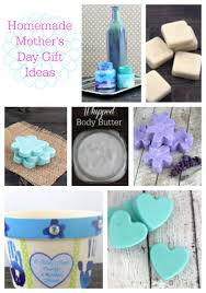 homemade mother u0027s day gift ideas some of this and that
