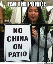 Meme China - no china on patio by snajath meme center
