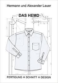 design hemd das hemd fertigung schnitt design de hermann lauer