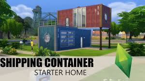 sims 4 build shipping container starter home youtube