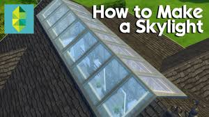 the sims 4 tutorial 18 how to make a skylight youtube