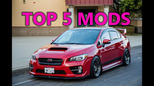 modified subaru wrx top 5 mods for the subaru wrx 2015 2016 2017 2018 youtube