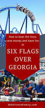 Free Tickets To Six Flags Six Flags Over Georgia Beat The Lines Discounts U0026 More