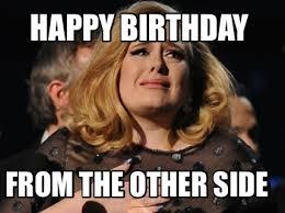 Adele Memes - happy birthday adele meme birthday best of the funny meme