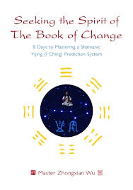 Seeking Book The Spirit Of The Book Of Change