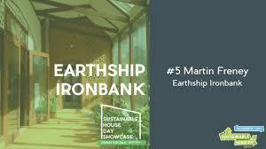 earthship ironbank w martin freeney sustainable house day