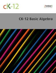 ck 12 algebra basic ck 12 foundation
