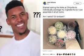 Chipotle Memes - this man shared a chipotle ordering hack and twitter is divided