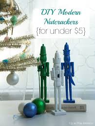 Nutcracker Christmas Decorations To Make christmas dollar tree ideas for saving money homesteading simple