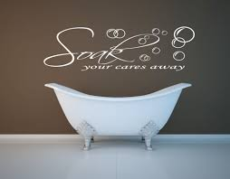 soak your cares away bathroom vinyl wall art decal sticker