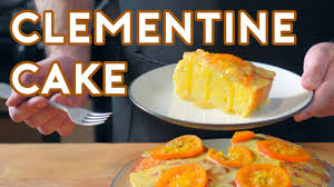 clementine cuisine binging with babish clementine cake from the secret of walter