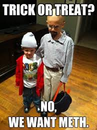 Bad Fashion Meme - trick or treat fashion for kids breaking bad know your meme