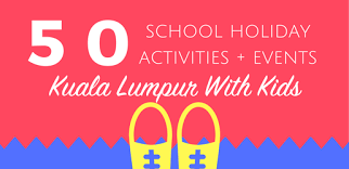 50 things to do in kuala lumpur this september school