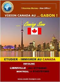 bureau immigration canada montr饌l vision canada bientôt au gabon vision canada immigration