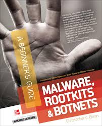 malware rootkits u0026 botnets a beginner u0027s guide ebook by