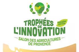 chambre d agriculture aix en provence trophées de l innovation du salon des agricultures de provence