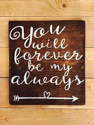 Plaques For Home Decor Best 25 Love Signs Ideas On Pinterest My Whole Life Love You