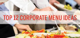 Lunch Buffet Menu Ideas by Tasty Catering U0027s Top 12 Corporate Catering Menu Items Tasty Catering