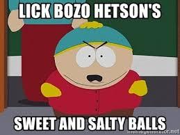 Spongebob Licking Meme Maker - lick bozo hetson s sweet and salty balls cartman meme generator