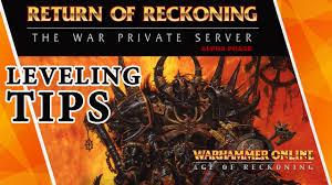t3 return guide warhammer online return of reckoning leveling tips youtube
