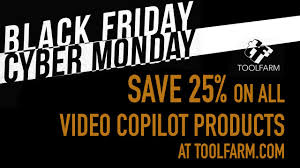 black friday cyber monday black friday cyber monday save 25 on all video copilot