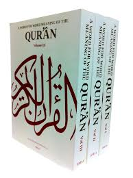 a word for word meaning of the qur an 3 volume set islam