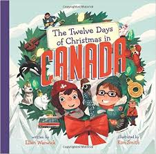 warwick s new book the twelve days of in canada is