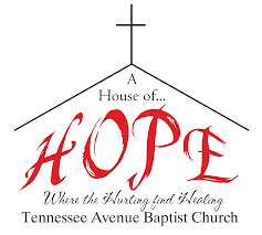 Tennesse by Tennessee Avenue Baptist Church A House Of Hope