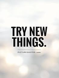 try new things picture quotes