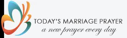 marriage prayers for couples marriage prayers a new prayer every day