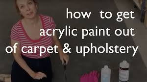 How To Remove Paint From Sofa How To Remove Acrylic Paint From Carpet U0026 Upholstery Youtube