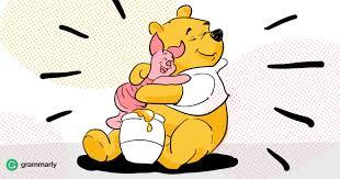advice winnie pooh grammarly blog