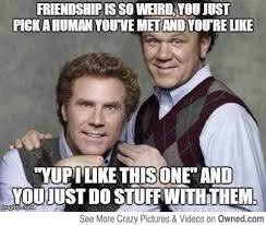 funny will ferrell memes fun image friendship funny meme will