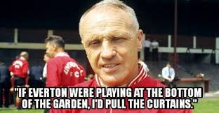 Everton Memes - why we love the game bill shankly legend football soccer