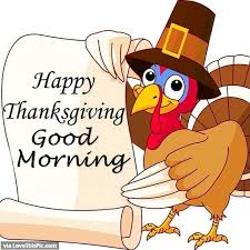happy thanksgiving morning pictures photos and images for