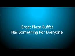 Great Plaza Buffet by Great Plaza Buffet San Diego California Youtube