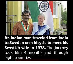 Swedish Meme - an indian man traveled from india to sweden on a bicycle to meet his